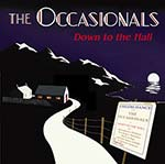 cover image for The Occasionals - Down To The Hall