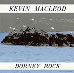 cover image for Kevin MacLeod - Dorney Rock