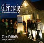cover image for The Glencraig Scottish Dance Band - Are Ye Dancin'? (The Ceilidh)