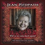 cover image for <mark>Jean</mark> <mark>Redpath</mark> with Abby Newton - Will Ye No Come Back Again? (The Songs Of Lady Nairne)