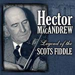 cover image for Hector MacAndrew - Legend Of The Scots Fiddle