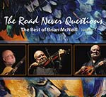 cover image for Brian McNeill - The Road Never Questions
