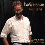 cover image for David Francey - The First Set (Live From Folk Alley)