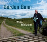 cover image for Gordon Gunn - Wick To Wickham