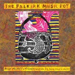cover image for <mark>The</mark> Falkirk Music Pot