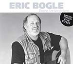 cover image for Eric Bogle - Singing The Spirit Home