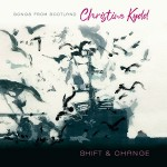 cover image for Christine Kydd - Shift and Change