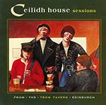 cover image for Ceilidh House Sessions (From The Tron Tavern, Edinburgh)