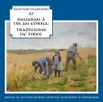 cover image for Sguaban A Tir An Eorna - Traditions Of Tiree (Scottish Tradition Series vol 27)