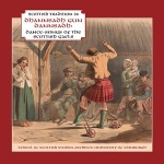 cover image for Dhannsadh Gun Dannsadh: Dance-Songs of The Scottish Gaels (Scottish Tradition Series vol 28)