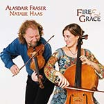 cover image for Alasdair Fraser & Natalie Haas - Fire And Grace