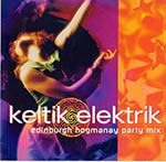 cover image for Keltik Elektrik - vol 1 (Edinburgh Hogmanay Party Mix)