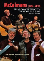 cover image for <mark>The</mark> <mark>McCalmans</mark> - Final Concert Uncut - <mark>The</mark> Good Old Days (DVD)